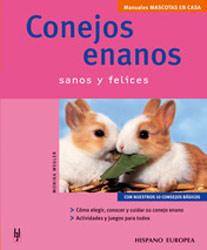 Libro. Mascotas en casa: Conejos enanos. (Monika Wegler)
