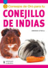Libro. 50 consejos de oro para tu Conejillo de Indias. (Amanda O�Neill)