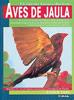 Libro. Aves de jaula