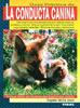 Gu�a. La conducta canina. (Eugenio Velilla Jouv�)